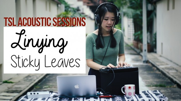 Local Indie Electronic Artist Linying Performs A Raw Version Of Her Viral Single Sticky Leaves - TSL Acoustic Sessions Episode 14