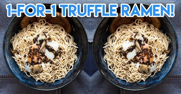1-for-1 Truffle Ramen