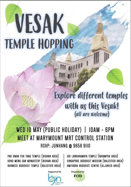 Vesak day temple hopping singapore fellowship of dhamma Buddhism