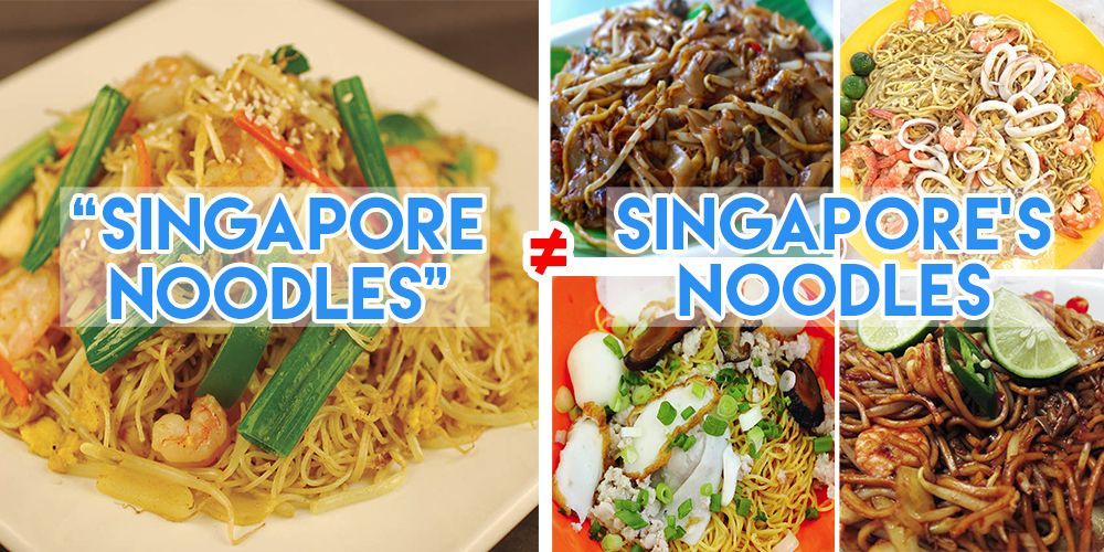 Singapore Noodles vs Singaporean Noodles, The Smart Local