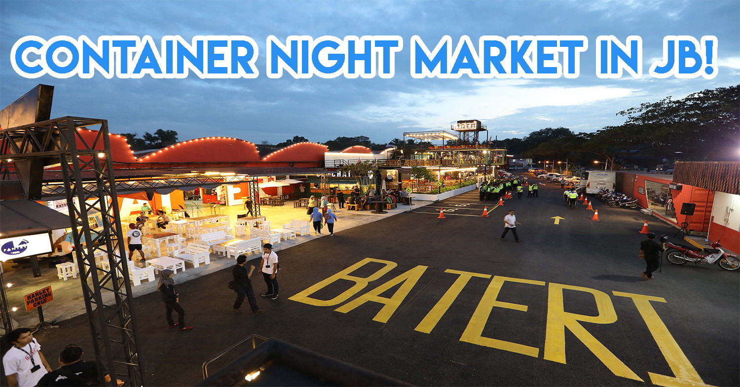 10 Undiscovered JB Night Markets For A Break From Lok-Lok & City Square Mall