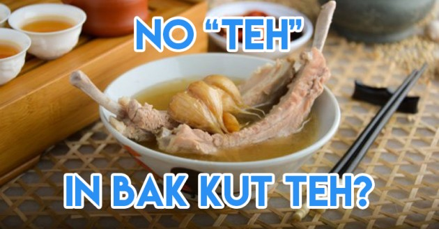 no teh in bak kut teh misleading food names singapore