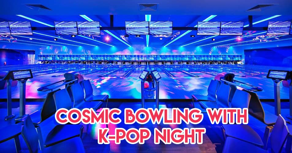 cosmic bowling singapore