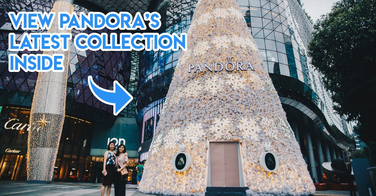 "PANDORA Has A X'mas Tree Outside ION Orchard You Can Enter With Your BFF To ""Window Shop"""