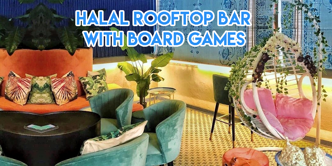 Feb 2018 cafes and restaurants (1) - Halal rooftop bar with board games cover