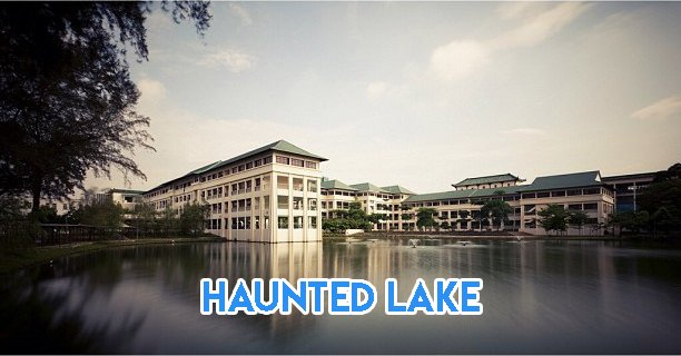 Haunted secondary schools (1) - Chung Cheng haunted lake cover