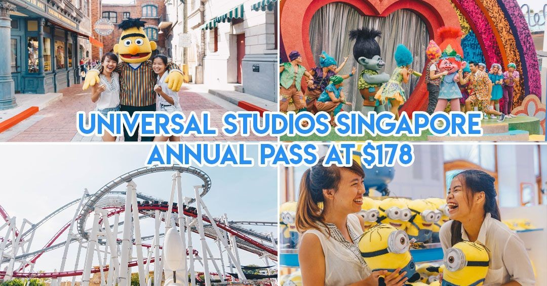 Universal Studios Singapore™ Has An Annual Pass That Gives You Unlimited Access At Just $178 Per Year