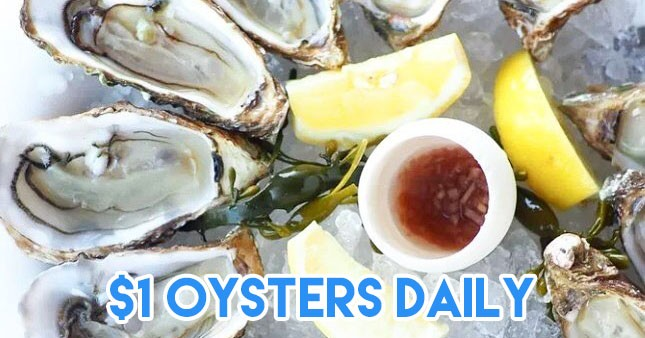 14 Restaurants With Affordable Oysters In Singapore Where Nothing's Over $2/Piece