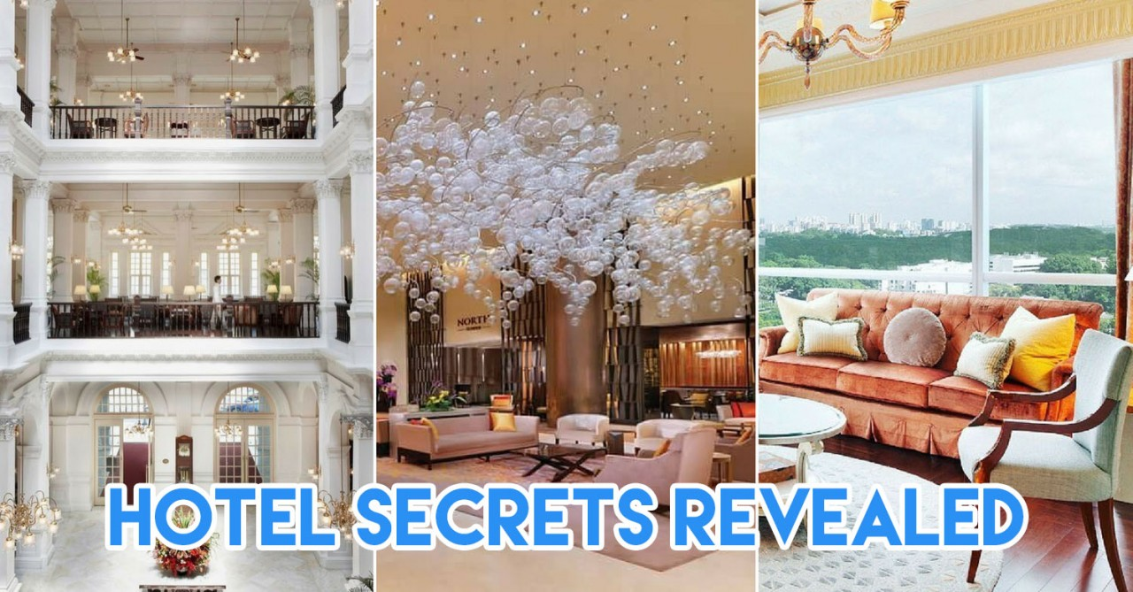 5 Classified Things Learnt After Going Undercover At Singapore's Best Hotels
