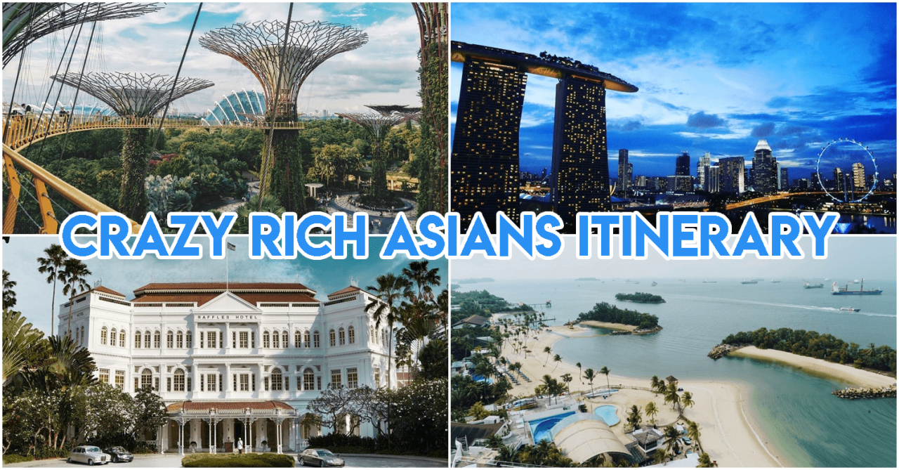 Crazy rich asians itinerary