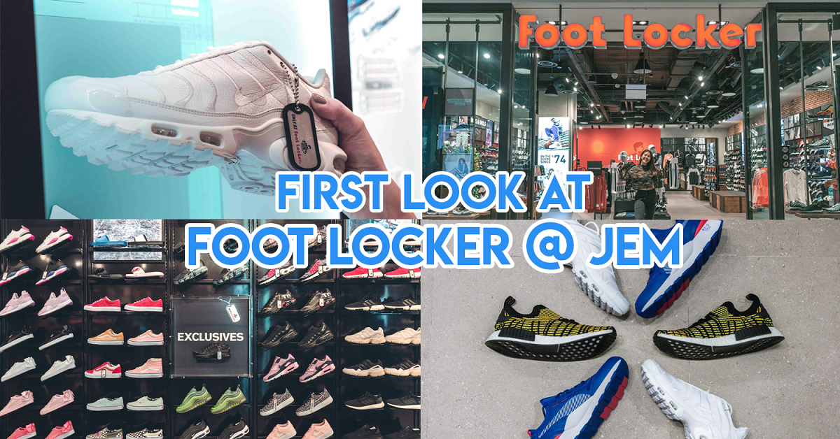3ca1bd033302 Foot Locker Opens Its Second Store In Singapore At Jem Mall With Exclusive  Footwear - TheSmartLocal