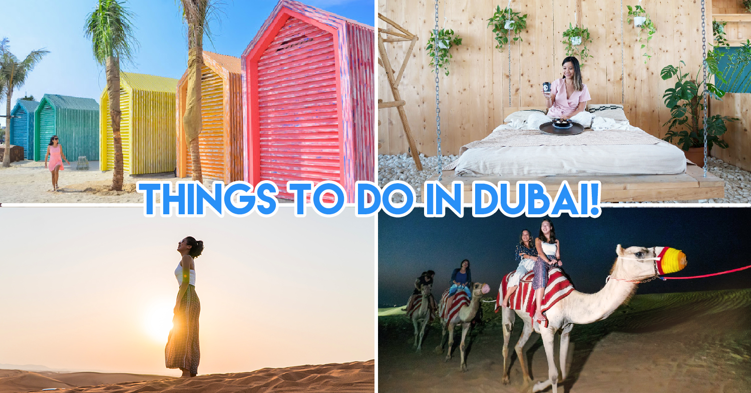 12 Things To Do In Dubai Compulsory For First Time Visitors Covering Iconic & Non-Touristy Sites
