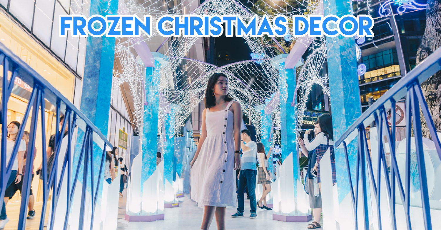 Orchard Central Is Themed After Disney's Frozen This Christmas With Ice Castles & Light Arches