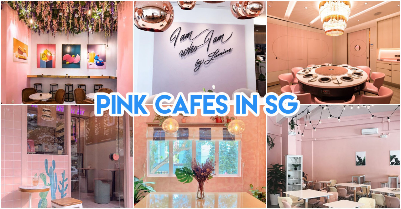 7 Millennial Pink Cafes & Restaurants In Singapore To Visit With Your Girlfriends