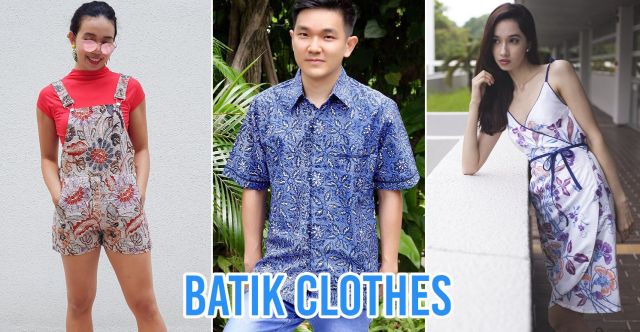 11 Batik Shops In Singapore For Traditional And Modern Shirts, Dresses, & Accessories