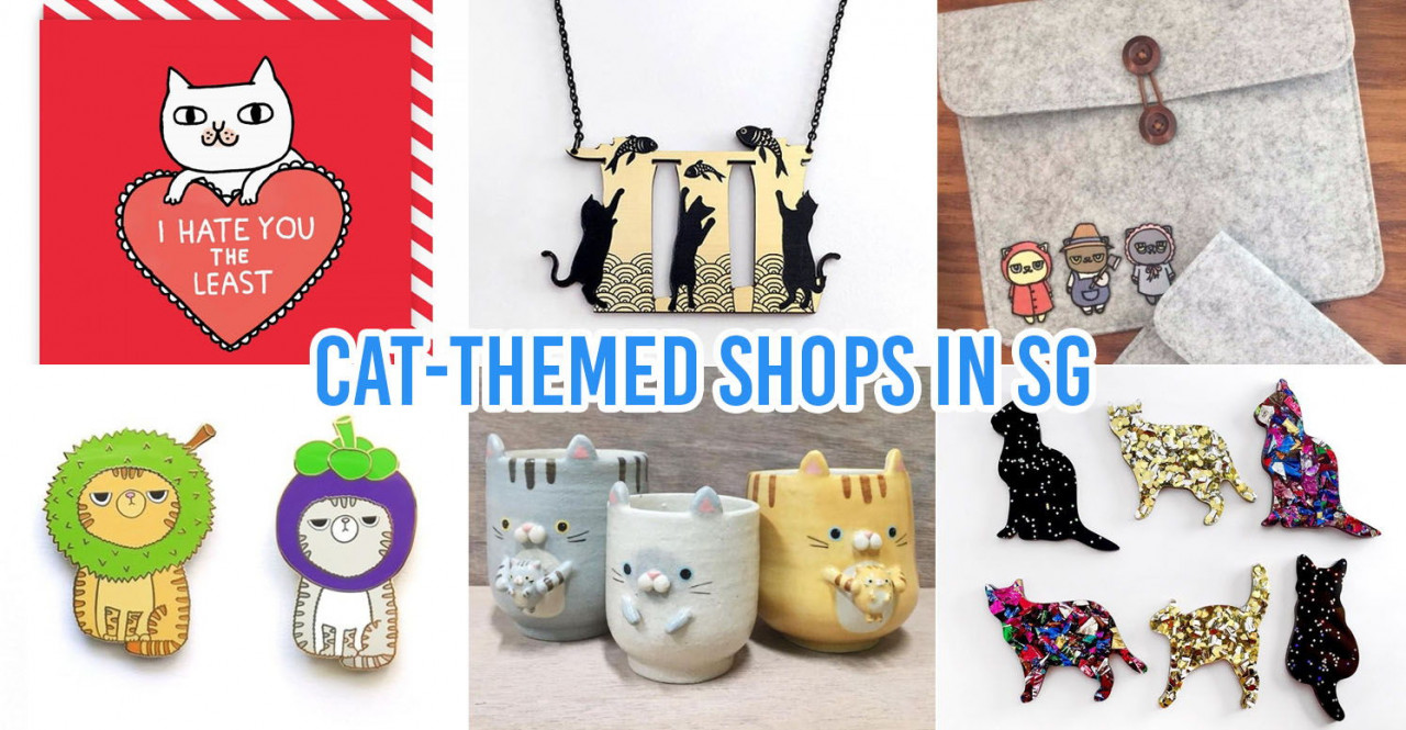 9 Cat-Themed Shops In Singapore To Buy Gifts For Your Crazy Cat Lady/Gentleman Friends