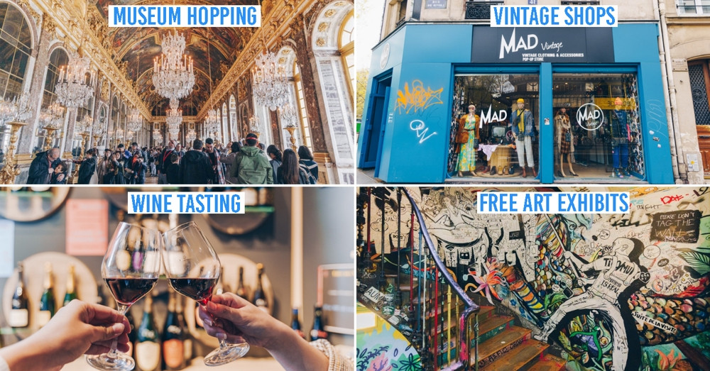 8 Fun And Free Things To Do In Paris - An Itinerary To Max Out Your Food, Attraction & Shopping Budget