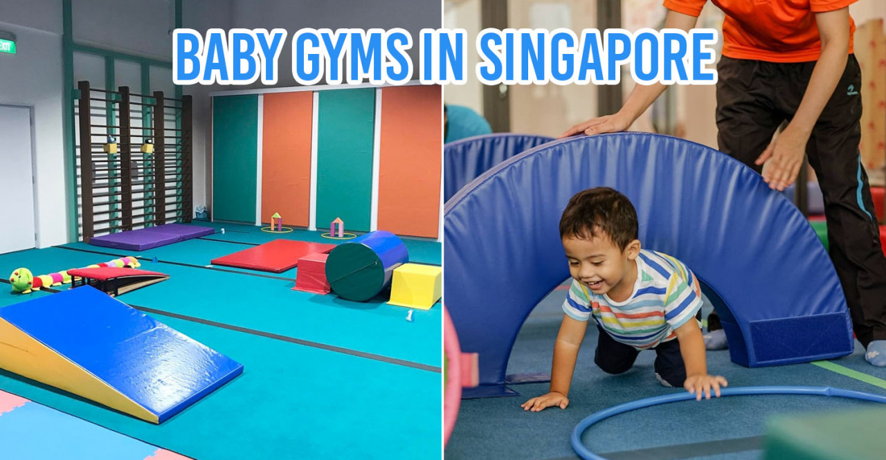 5 Baby Gyms In Singapore To Help Boost Your Child's Early Development