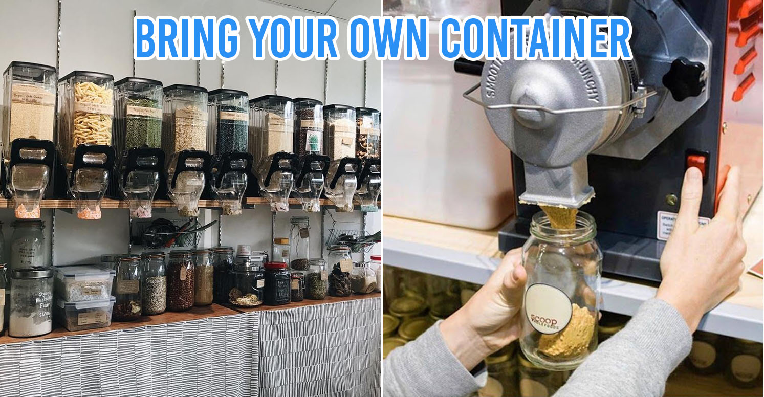 "7 Zero-Waste Stores In Singapore With An Eco-Friendly ""Bring Your Own Container"" Policy"