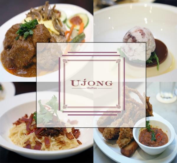Ujong @ Raffles Hotel - Unique interpretations on local favourites
