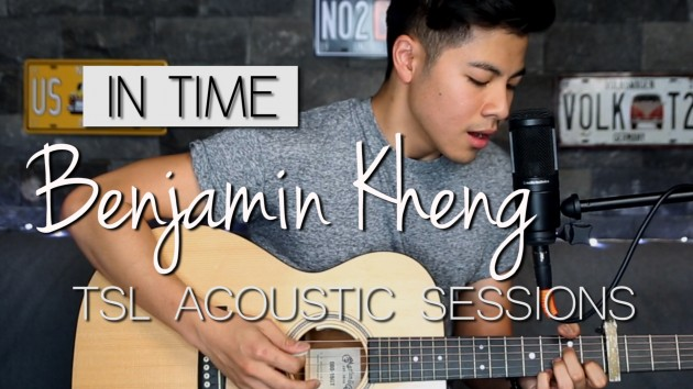 "Listen to Benjamin Kheng's New Solo ""In Time"" - TSL Acoustic Sessions Episode 5"