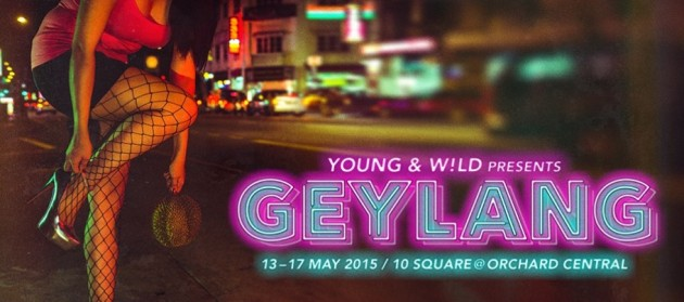 Young & W!LD Presents Geylang - A Glimpse of Life in Singapore's Infamous Red-light District