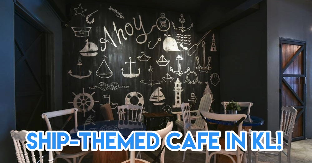 10 Themed Cafes In Kuala Lumpur To Take Your M'sia Foodventures Up A Notch