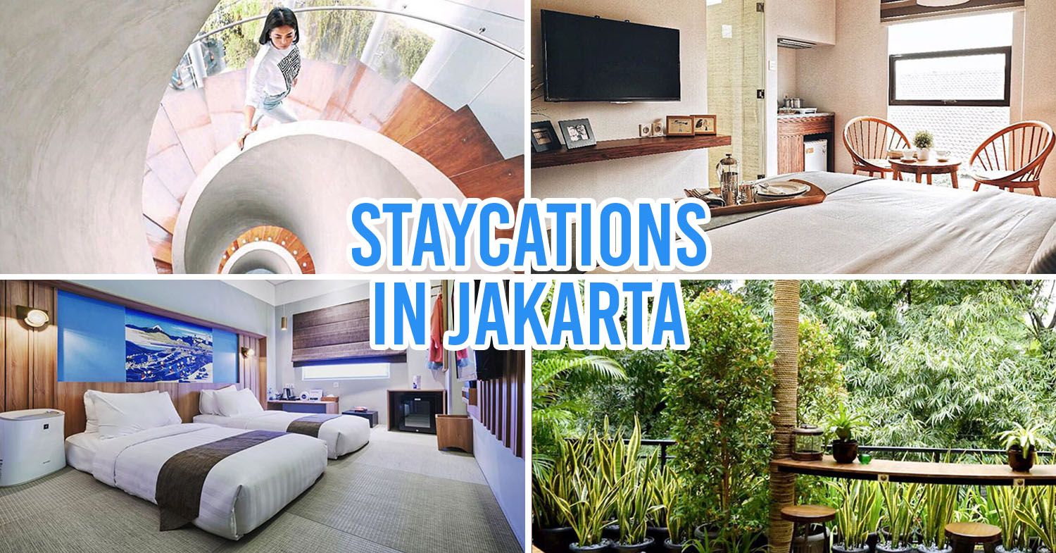 Cover image - boutique hotels and residences in jakarta for staycations