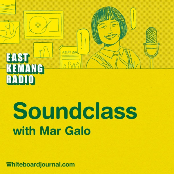 east kemang radio soundclass podcasts on pop culture