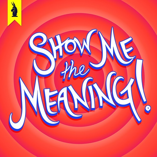 show me the meaning podcasts on pop culture
