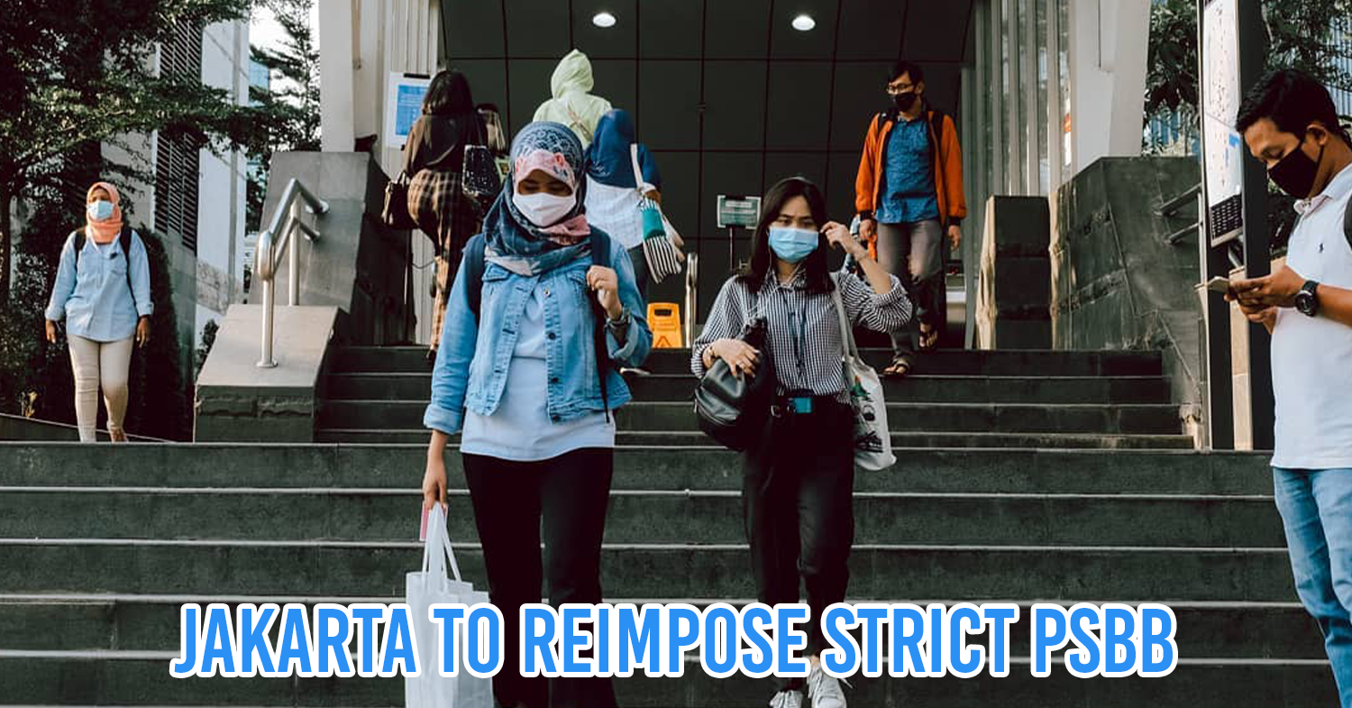 Jakarta To Return To Regular Psbb On 14th September Essential Businesses Remain Open Thesmartlocal Indonesia Leading Travel And Lifestyle Portal