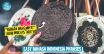 19 Basic Indonesian Phrases To Help You Navigate The Country After Travelling Becomes A Thing Again