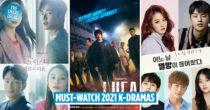36 New Korean Dramas In 2021 To Watch To Become The Ultimate K-Drama Expert This Year