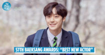 "Lee Do-hyun Wins ""Best New Actor"" At 57th Baeksang Awards For Role In ""18 Again"""