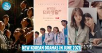 10 New Korean Dramas In June 2021 That Will Have You Binge-Watching Till 3AM