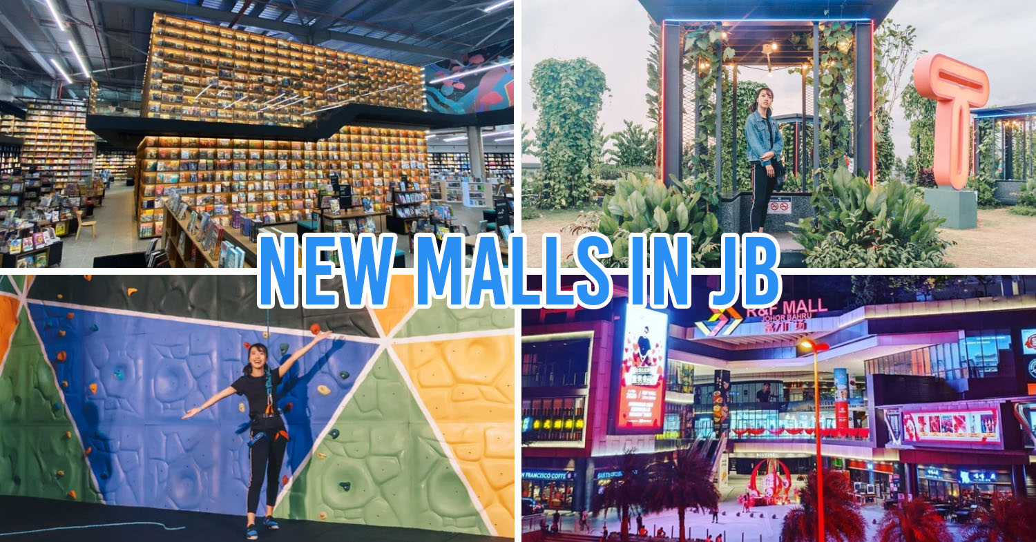 New shopping malls in JB cover pic