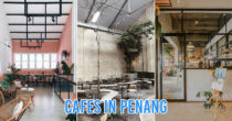10 Instagram-Worthy Penang Cafes With Delicious Food To Fill Your Tummies & IG Feed