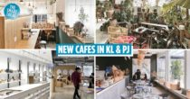 20 New Cafes In KL & PJ That'll Fulfill Your Cravings For Good Food & Aesthetic Photos