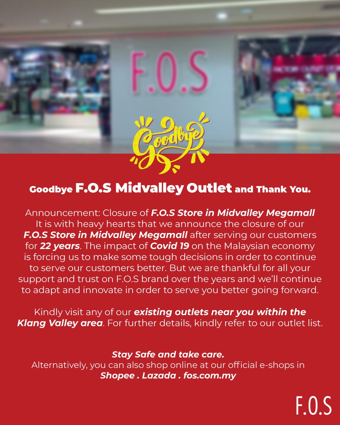 F.O.S Mid Valley outlet closure announcement