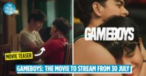 Gameboys: The Movie To Be Released On 30 July, Local And International Screening Available