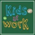 Kids @ Work