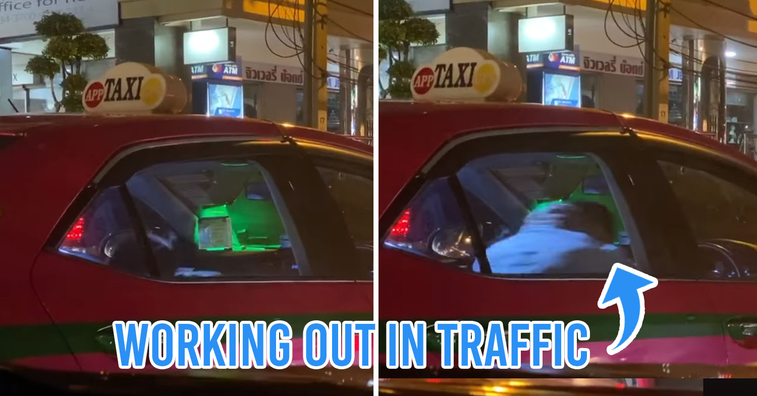 Taxi Driver Caught Doing Sit-Ups In Car While Stuck In Traffic, Proves You Have Time For Anything During BKK's Jams