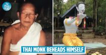 "Thai Monk Cuts Off Own Head In The Name Of ""Enlightenment"", Followers May Face Legal Trouble"