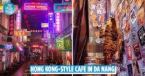 Hẻm Phố – Hong Kong Night Street, Đà Nẵng's New HK-Style Café, Brings You An Authentic HK Nightlife Experience