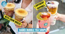 8 Bubble Tea Shops In Hanoi Besides Gong Cha Or Dingtea To Get Your Bubble Tea Fix