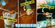 Saigon's Nhau Nhau Bar Serves Coconut Worm, Balut & Bacon Drinks For When A Simple Gin & Tonic Just Doesn't Cut It