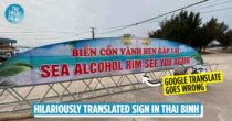 Bizarre Vietnam Beach Sign Says 'Sea Alcohol Rim', Turns Out To Be An Epic Google Translate Fail