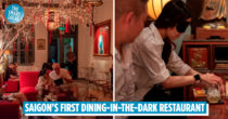 Noir. Dining in the Dark Saigon: Fine Dining Served By Blind & Visually Impaired Waiters