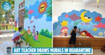 Art Teacher Quarantined At Kindergarten, Upgrades Its Walls With Murals