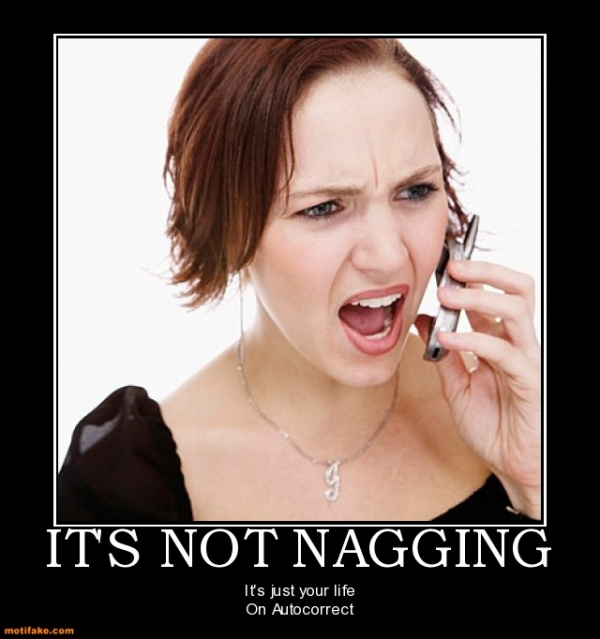 b2ap3_thumbnail_its-not-nagging-nagging-relationships-demotivational-posters-1342389878.jpg